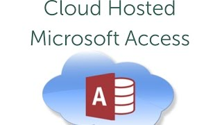 Cloud Hosted Access Databases
