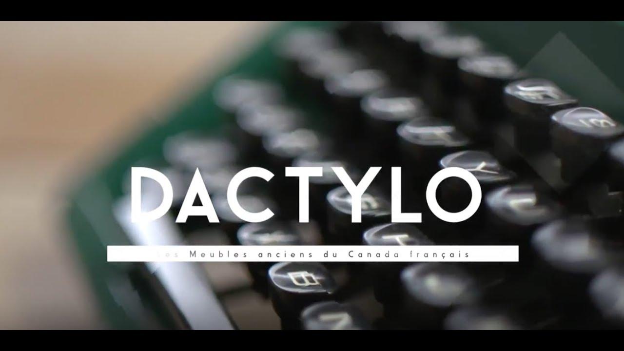 Les Meubles Anciens Du Canada Francais Dactylo Episode 5 Youtube