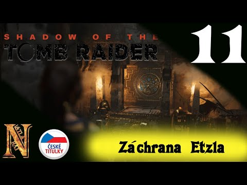 Záchrana Etzla | Shadow of the Tomb Raider | CZ tit/ | Gameplay | #11 | 1080p60 from YouTube · Duration:  29 minutes 37 seconds