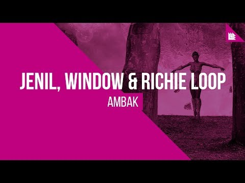 Jenil, Window & Richie Loop - Ambak [FREE DOWNLOAD]