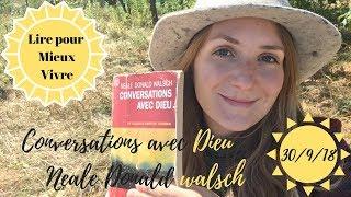 """Lire """"Conversations avec Dieu"""" pour mieux vivre"""