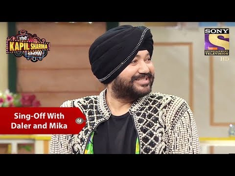 Celebrity Sing - Off With Daler And Mika - The Kapil Sharma Show