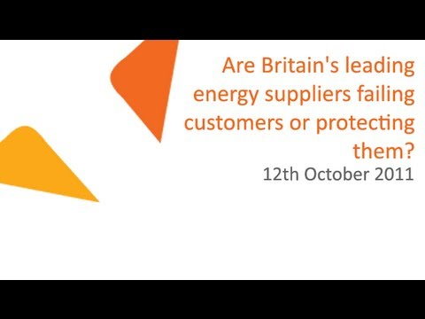 Are Britain's leading energy suppliers failing customers or protecting them? | 12.11.2011