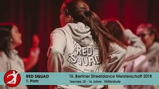 Berliner Streetdance Meisterschaft 2018 RED SQUAD 1. Platz Teens Mittelstufe