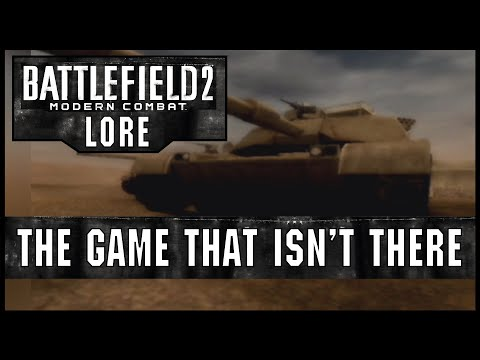 Battlefield 2: Modern Combat - The Game That Isn't There