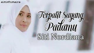 Download Lagu [VIDEO LIRIK] Siti Nordiana - Terpaut Sayang Padamu mp3