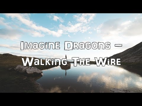 Imagine Dragons - Walking the Wire [Acoustic Cover.Lyrics.Karaoke]