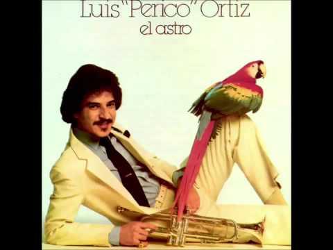 Luis Perico Ortiz -  Al  Mal Tiempo Buena Cara