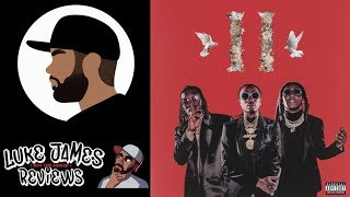 Migos - Culture II Album Review (Rant Review + Rating)