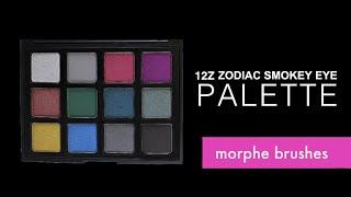 new morphe brushes eyeshadow palette 12z zodiac smokey eye swatch review