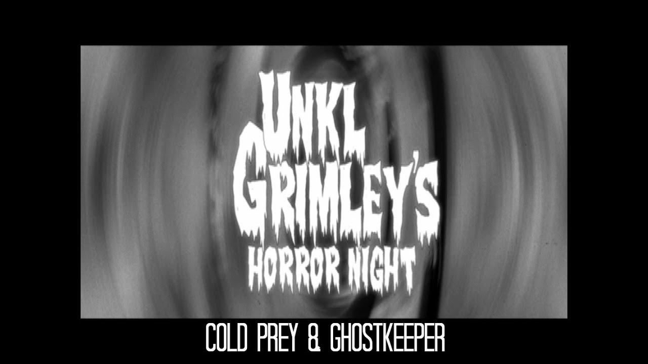 Grimley's Horror Night - Cold Prey & Ghostkeeper