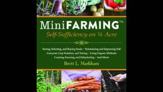 home book review mini farming self sufficiency on 1 4 acre by brett l markham