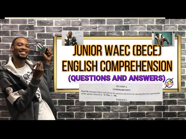 Junior Waec (BECE) Comprehension Questions And Answers