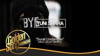 YUNI SHARA - Surat Undangan (Official Audio)