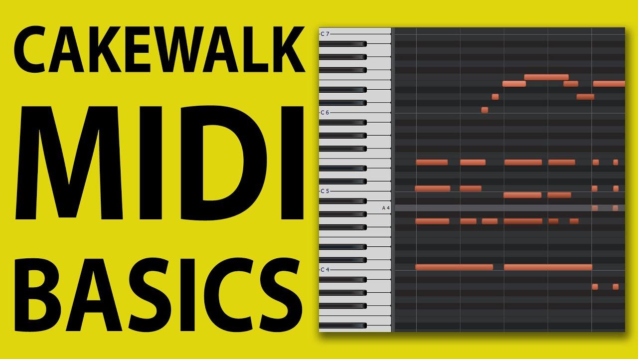 How To Use Cakewalk by Bandlab - MIDI Basics