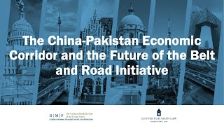 The China-Pakistan Economic Corridor and the Future of the Belt and Road Initiative