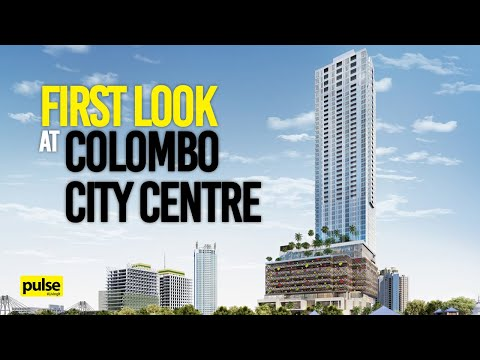 First Look at Colombo City Centre