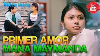 🔥MANA MAYMANDA-PRIMER AMOR(VIDEO OFICIAL 2019)🔥