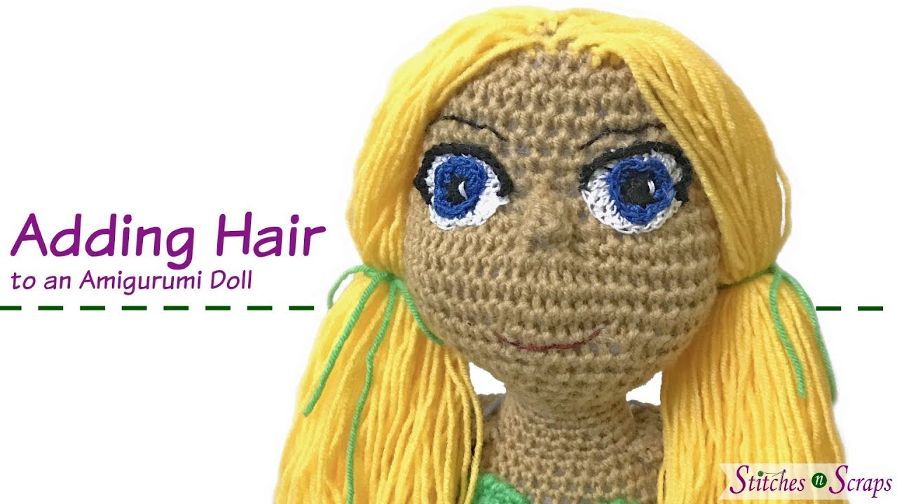 Attaching Yarn Hair to Amigurumi Crochet Dolls, Sewing on the Hair ... | 720x1280