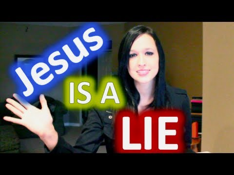 Disproving Christianity: Jesus is a LIE