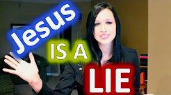 Disproving Christianity: Jesus is a LIE