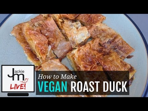 LIVE Replay - How to Make Vegan Roast Duck