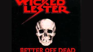Wicked Lester - Mad As Hell
