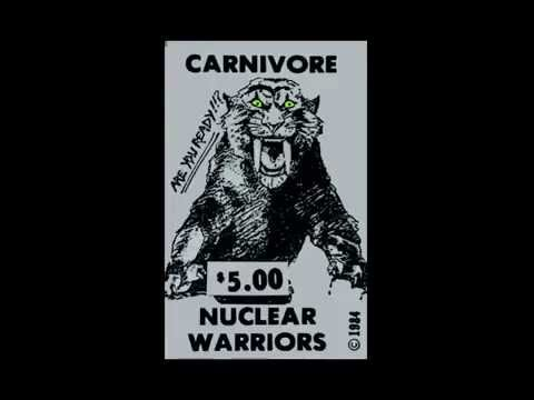 CARNIVORE - Nuclear Warriors Demo 1984
