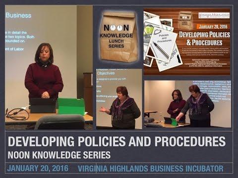 Developing Company Policies & Procedures Noon Knowledge, Jan 20, 2016