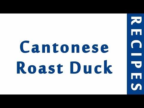 Cantonese Roast Duck | ITALIAN FOOD RECIPES | RECIPES LIBRARY | MY RECIPES
