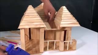 Building a beautiful house from Popsicle stick