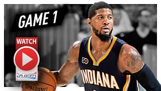 Paul George Full Game 1 Highlights vs Cavaliers 2017 Playoffs - 29 Pts, 7 Ast