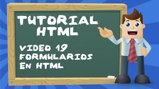 Tutorial básico de HTML desde cero - Video 19: Formularios en HTML.