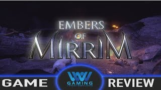 REVIEW / Embers of Mirrim (Video Game Video Review)