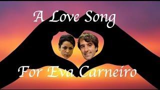 A Love Song For Eva Carneiro