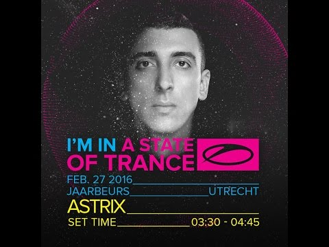 Astrix - Live @ A State Of Trance 750, Utrecht (Stage Who's Afraid Of 138) - 27.2.2016