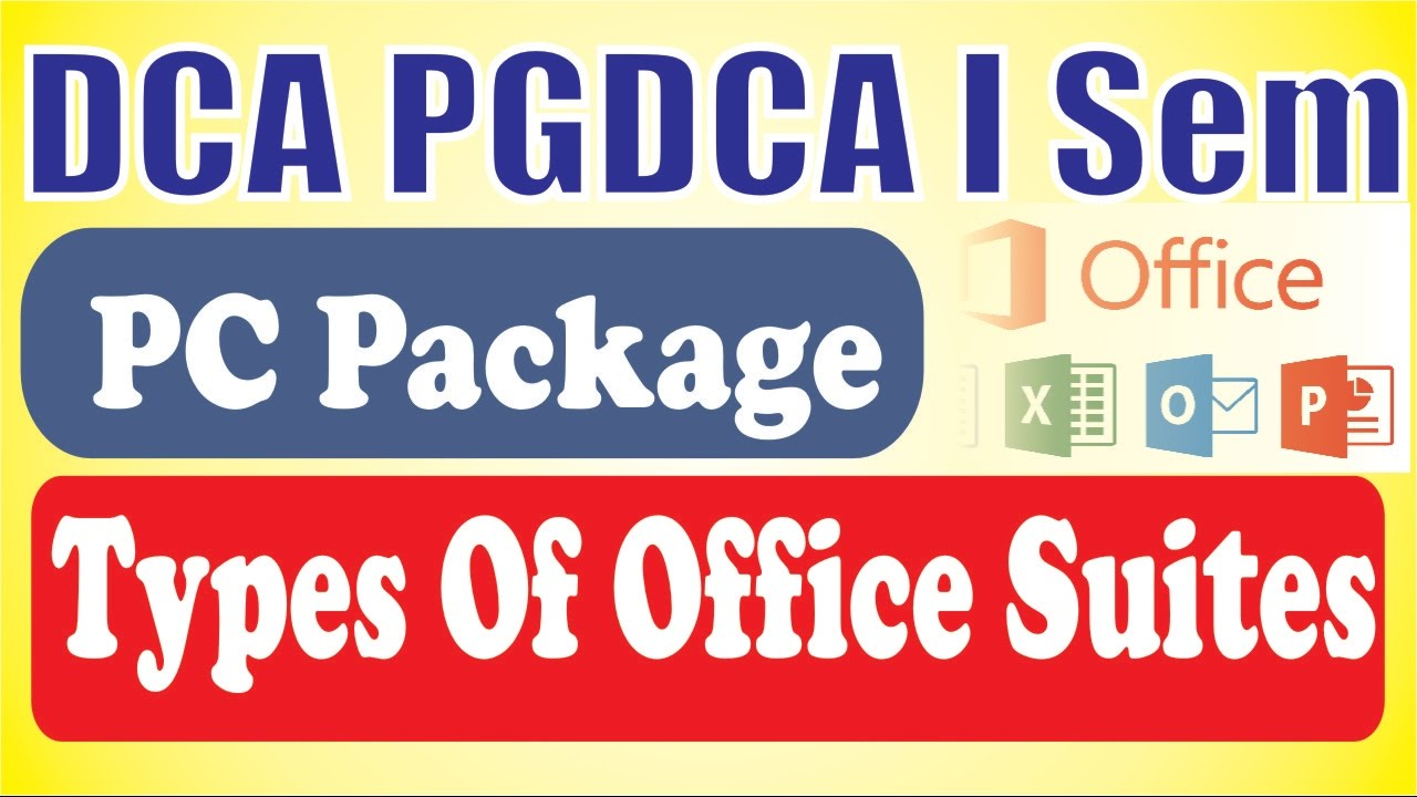 01 DCA PGDCA PC Package Different Office Suite | SUBSCRIBE | LIKE | COMMENT