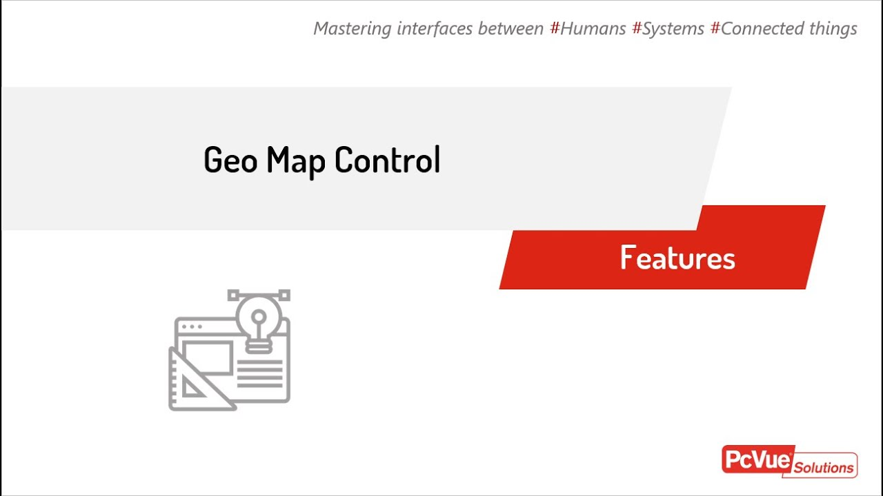PcVue FEATURES - GEO Map Control
