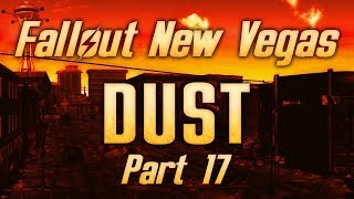 Fallout: New Vegas - Dust - Part 17 - Revenge on the Strip