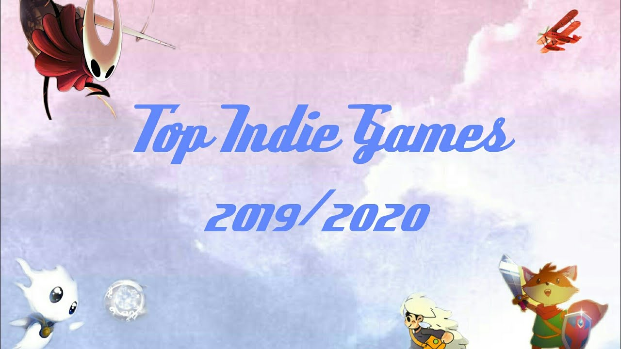Indie Games 2020.Top 10 Indie Games 2019 2020