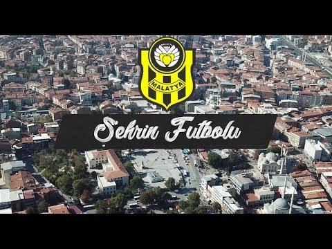 Şehrin Futbolu 1. Bölüm - Evkur Yeni Malatyaspor