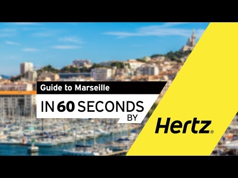 Hertz in 60 seconds – A Guide to Marseille and the French Riviera