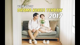 Video 30 Drama Korea Terbaik 2017 (Keseluruhan) Wajib Nonton | Menyambut 2018 download MP3, 3GP, MP4, WEBM, AVI, FLV Maret 2018