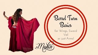 Barrel Turn Basics for Belly Dance - Wings, Veil, Sword or just Arms!