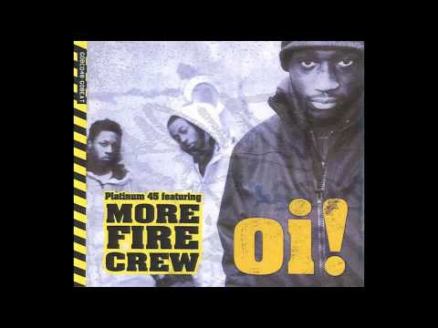 More Fire Crew - Oi!