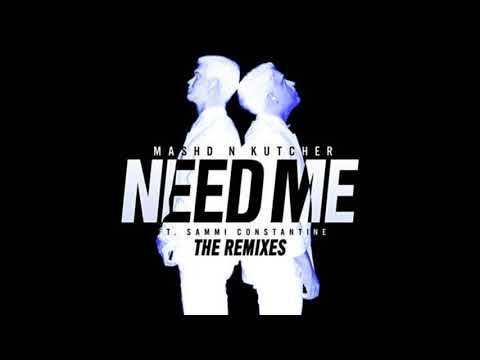 Mashd N Kutcher - Need Me (Jesse Bloch Remix) (1080p HD) [HQ]