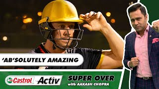 AB de VILLIERS RIPS apart RAJASTHAN   DELHI vs CHENNAI   Castrol Activ Super Over with Aakash Chopra