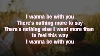 Mandy Moore - I Wanna Be With You (Lyrics)