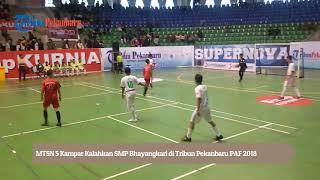 Download Video MTSN 5 Kampar Kalahkan SMP Bhayangkari di Tribun Pekanbaru PAF 2018 MP3 3GP MP4