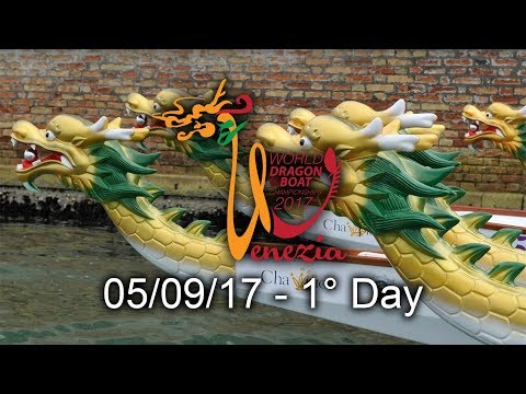 ICF Dragon Boat Club Crew World Championships - Venice 2017 - 1° Day - 05.09.17